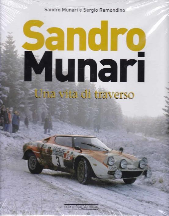 La copertina del libro Sandro Munari, una vita di traverso