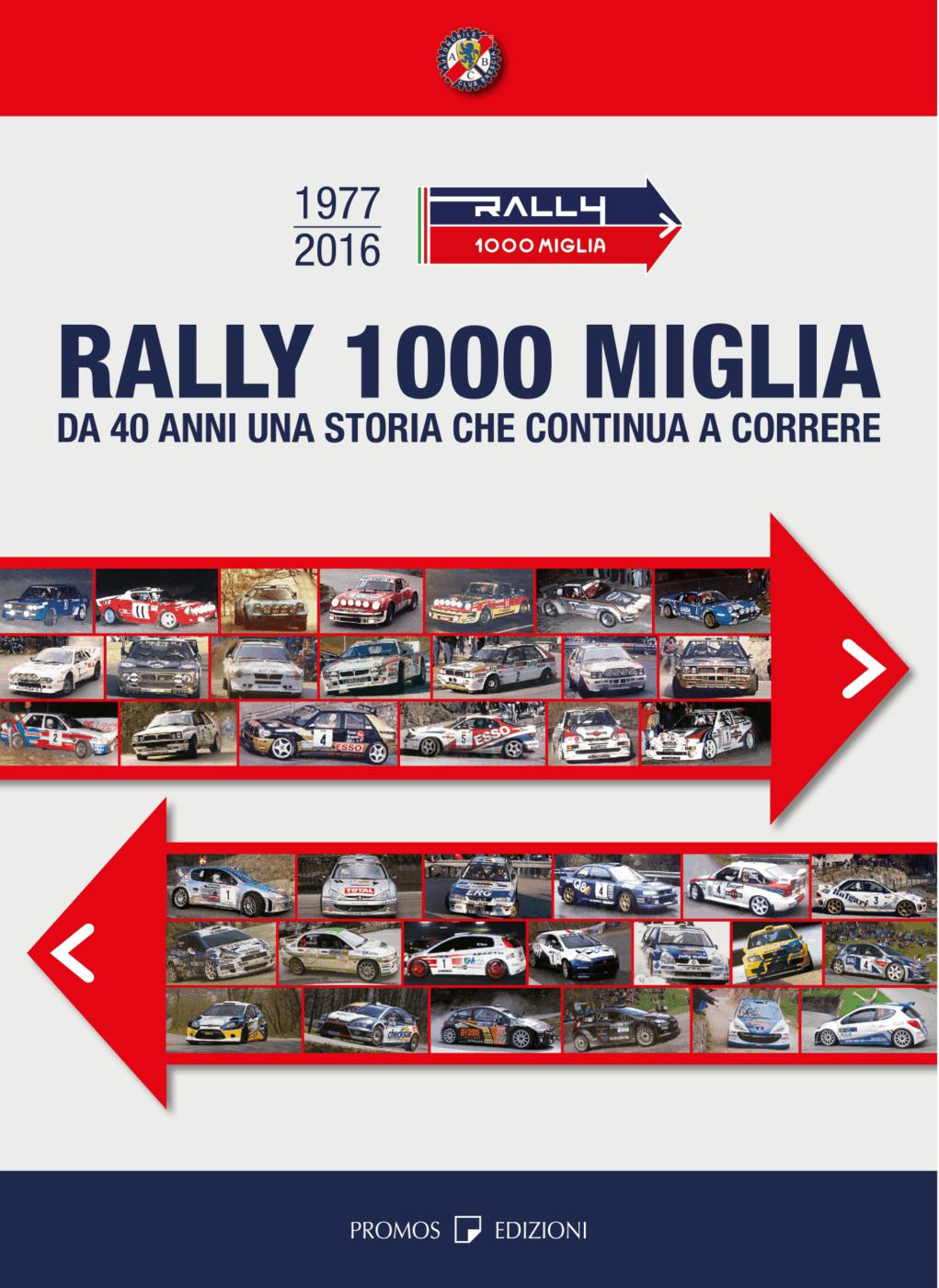 La copertina del libro dedicato al Rally 1000 Miglia