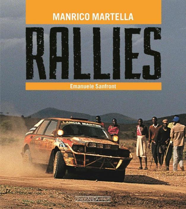 La copertina del libro di Manrico Martella, Rallies, dove parlano le immagini