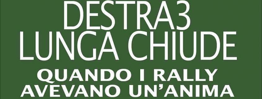 La copertina di Destra 3 Lunga Chiude libro di Carlo Cavicchi