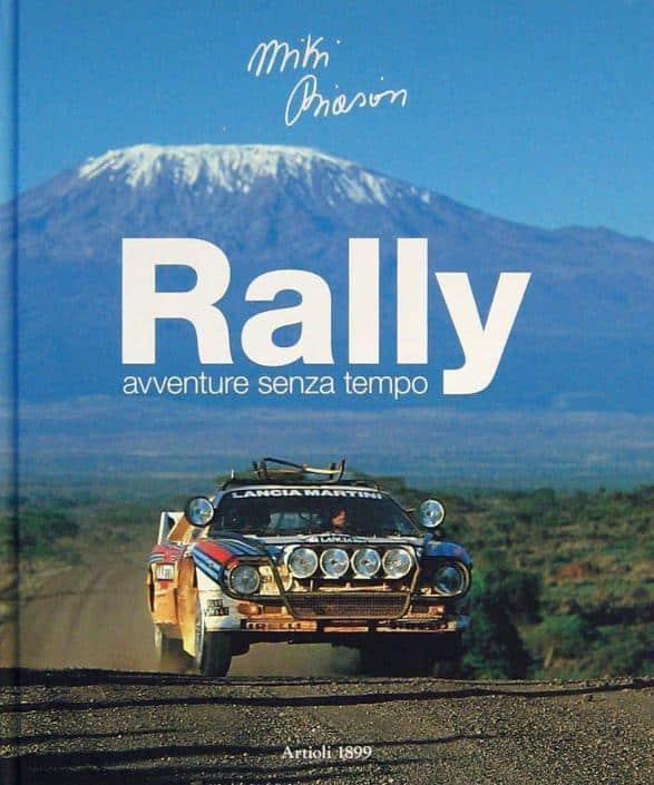 Rally, avventure senza tempo di Miki Biasion