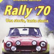 La copertina di uno dei volumi che compongono Rally '70 una storia tante storie