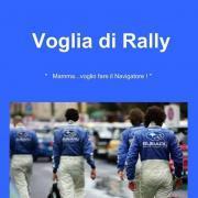 La prima edizione di Voglia di Rally