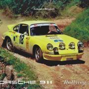 La copertina di Porsche 911 Rallying Art, il libro firmato da Antonio Biasioli