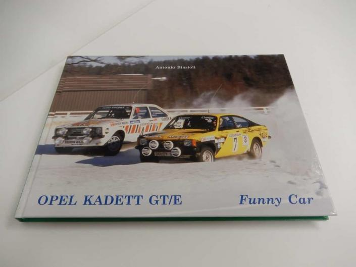 La copertina del libro di Antonio Biasioli dedicato alla Opel Kadett GT/E
