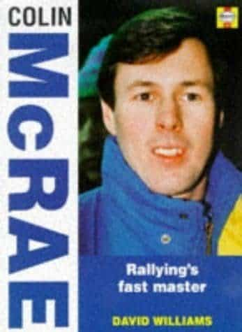 Colin McRae. Rallying fast master, di David Williams