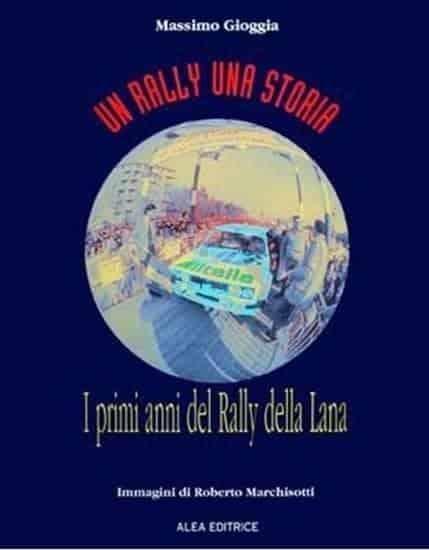 Un rally una storia: il Lana
