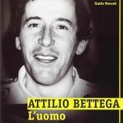 Attilio Bettega: l'uomo, il campione
