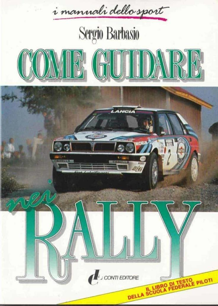 Come guidare nei rally, di Sergio Barbasio