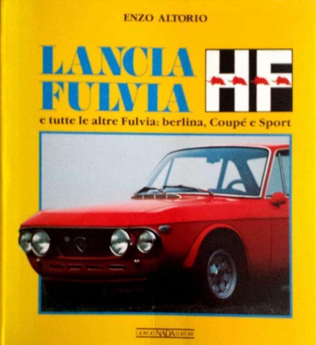 Lancia Fulvia HF e tutte le altre Fulvia