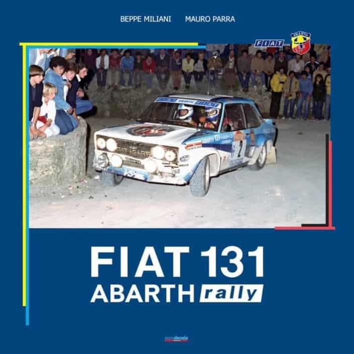 La campionessa Fiat 131 Abarth Rally