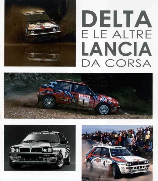Delta e le altre Lancia da corsa, di Luca Gastaldi