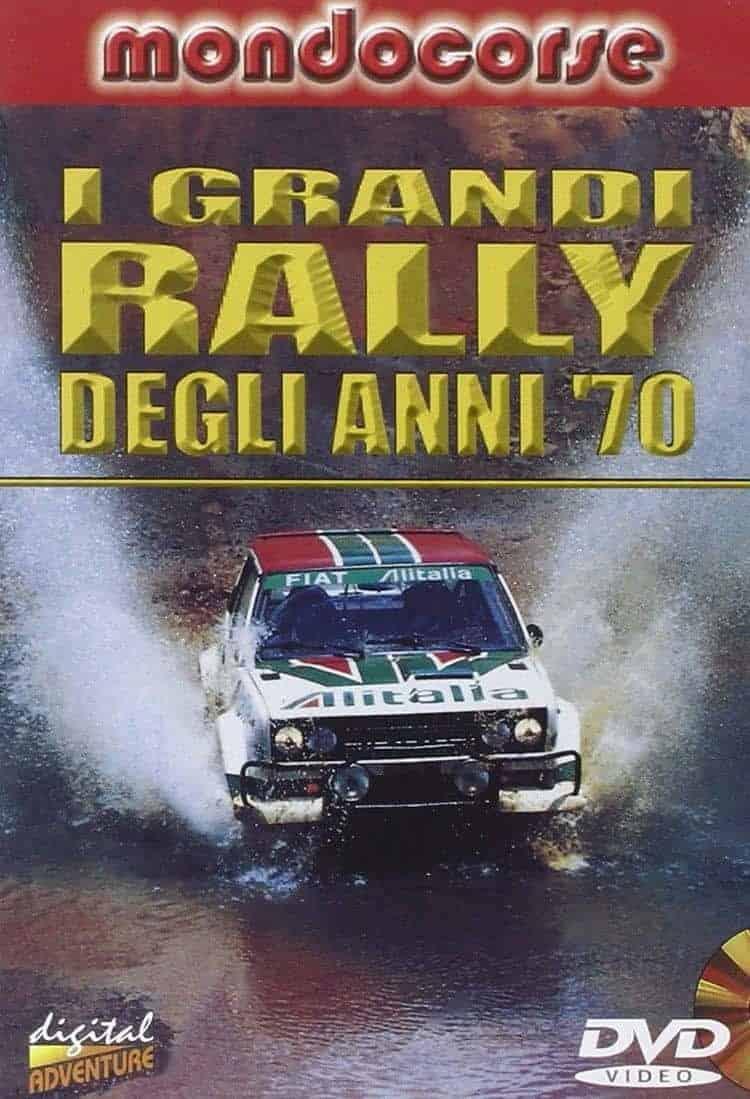 I grandi rally degli anni '70