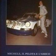 Michele Cane, il pilota e l'amico