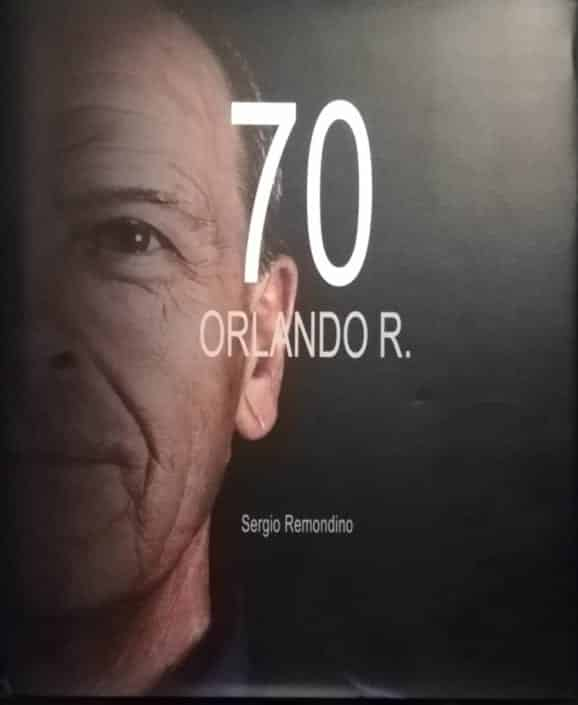 70 Orlando R, il libro di Sergio Remondino.