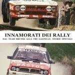 La sovracopertina del libro Innamorati dei Rally di Sergio Remondino